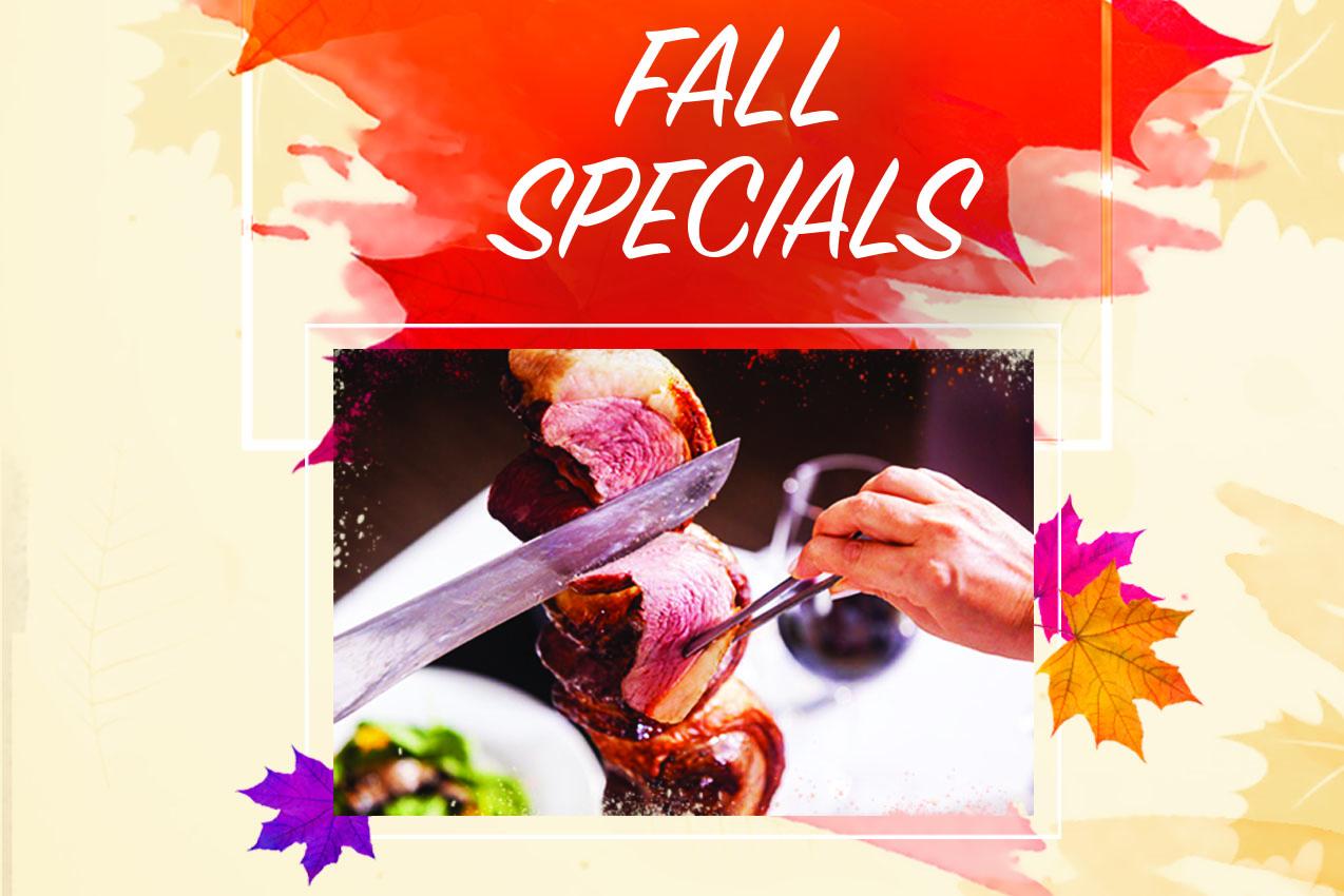 Enjoy Our $35 Fall Special Menu Now!